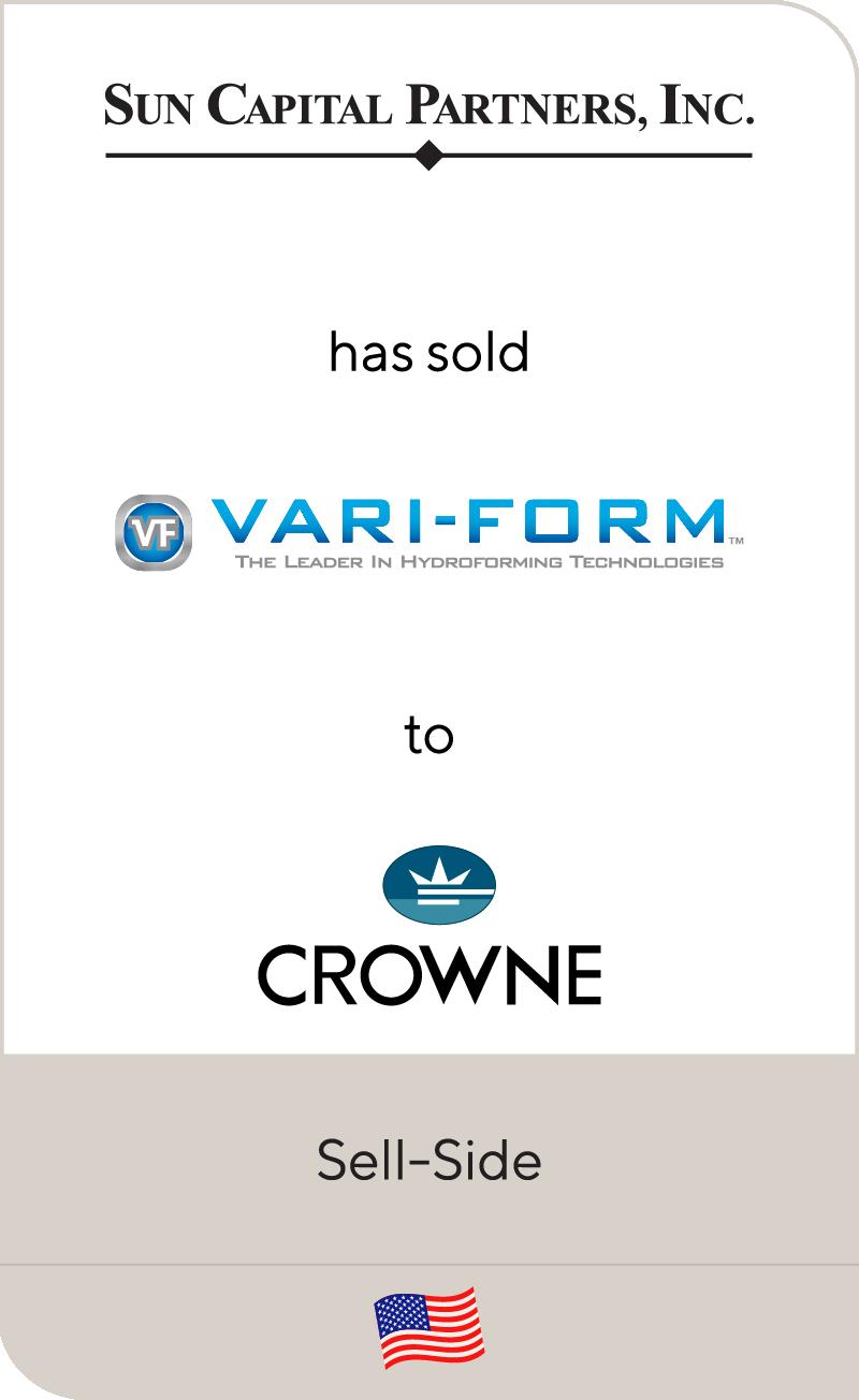 Sun Capital Partners has sold Vari Form to Crowne