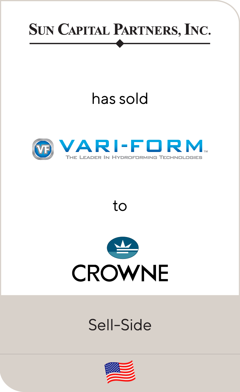 Sun Capital Partners has sold Vari Form to Crowne