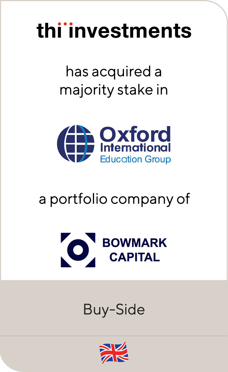 THI Investments Oxford International Bowmark Capital 2021