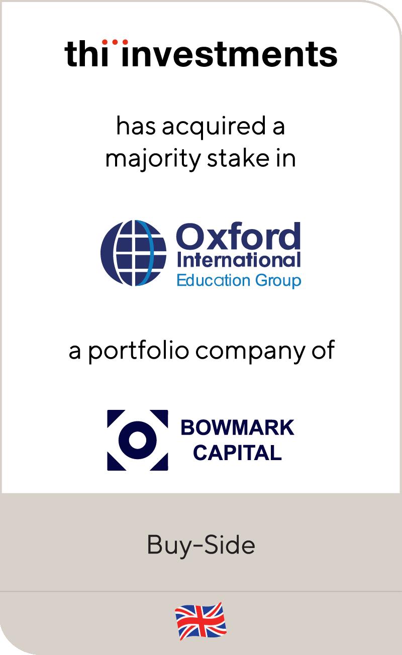 THI Investments Oxford International Bowmark Capital 2021