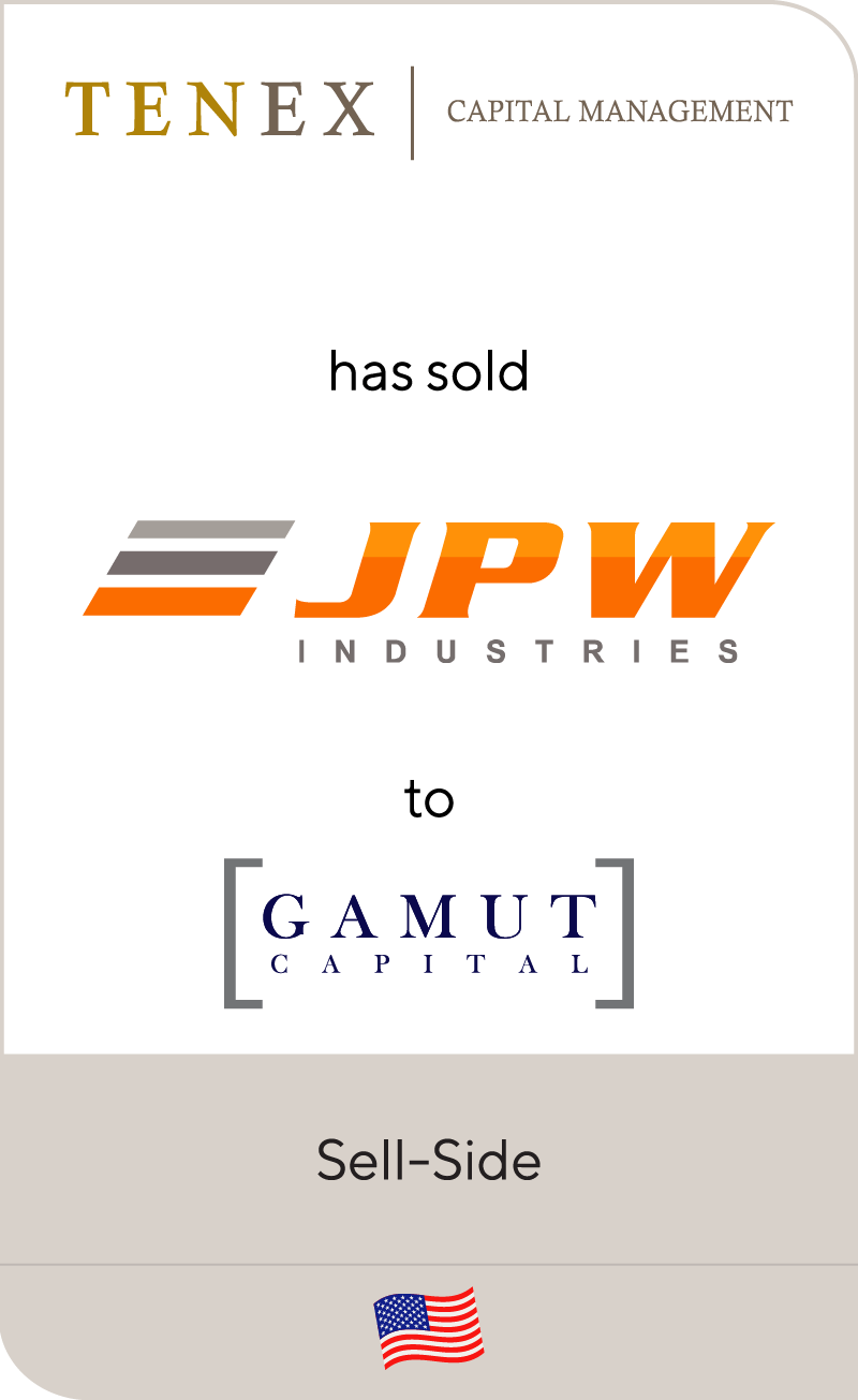 Tenex Capital Management has sold JPW Industries to Gamut Capital Management
