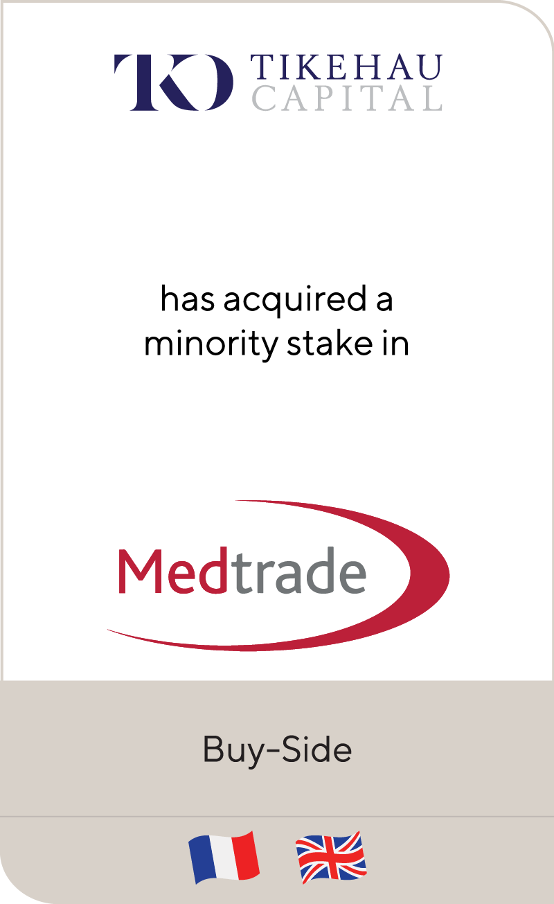Tikehau Capital has acquired a minority stake in Medtrade