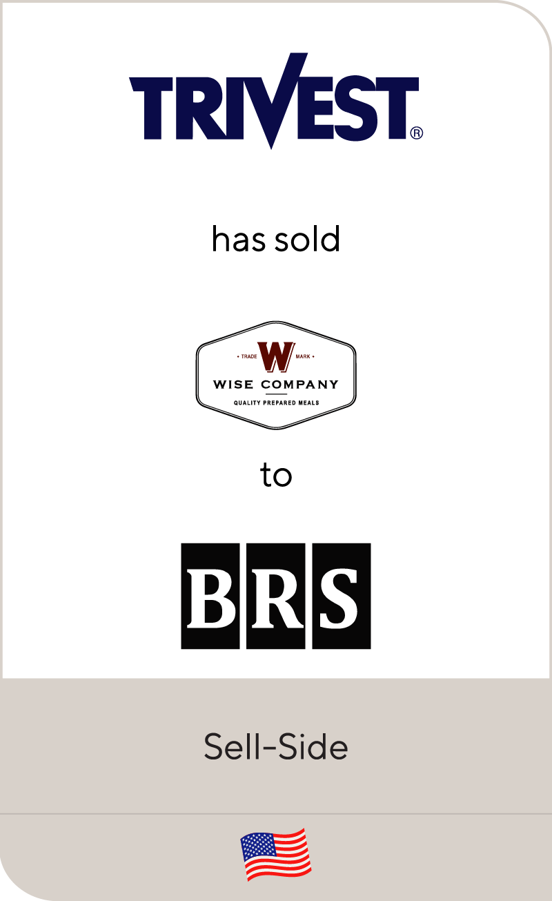 Trivest Partners has sold Wise Company to Bruckmann, Rosser, Sherrill & Co.