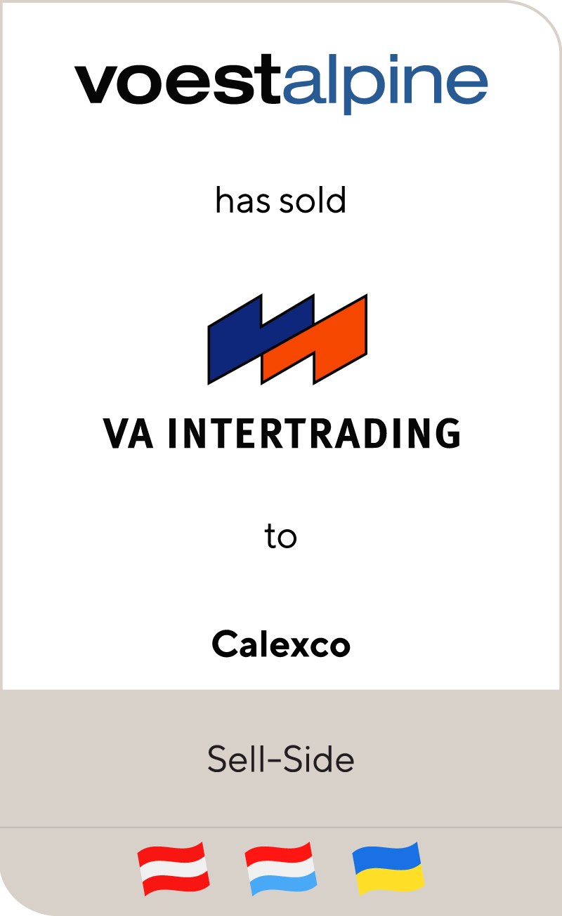 Voestalpine has sold VA Intertrading to Calexco S.a.r.l. Luxembourg
