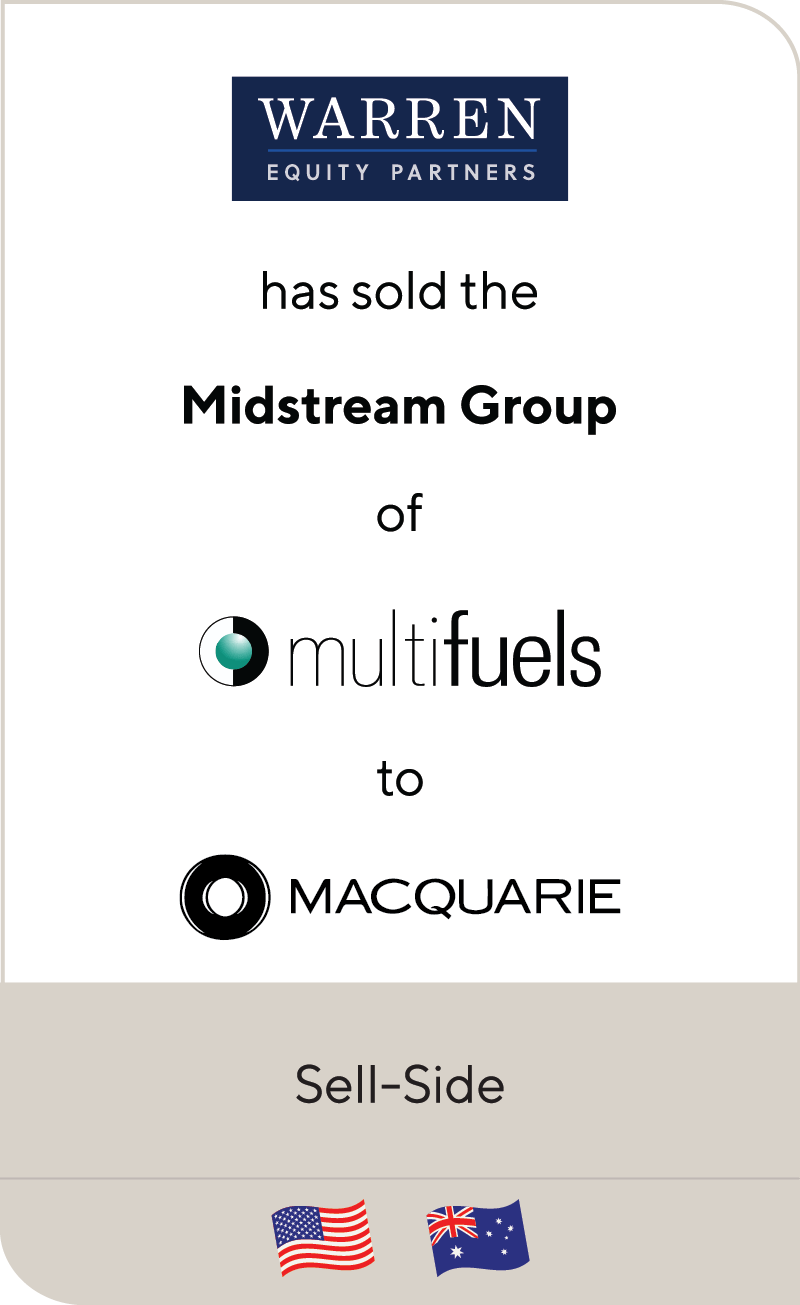 Warren Equity Partners Mulifuels Midstream Group Macquarie Principal Finance 2020