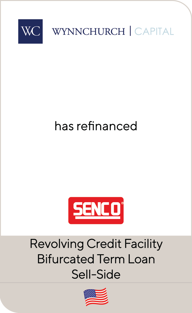 Senco Brands, Inc. a portfolio company of Wynnchurch Capital Partners II, L.P., has refinanced